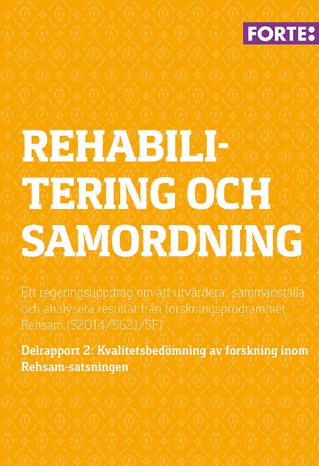 Rehabilitering och samordning – delrapport 1