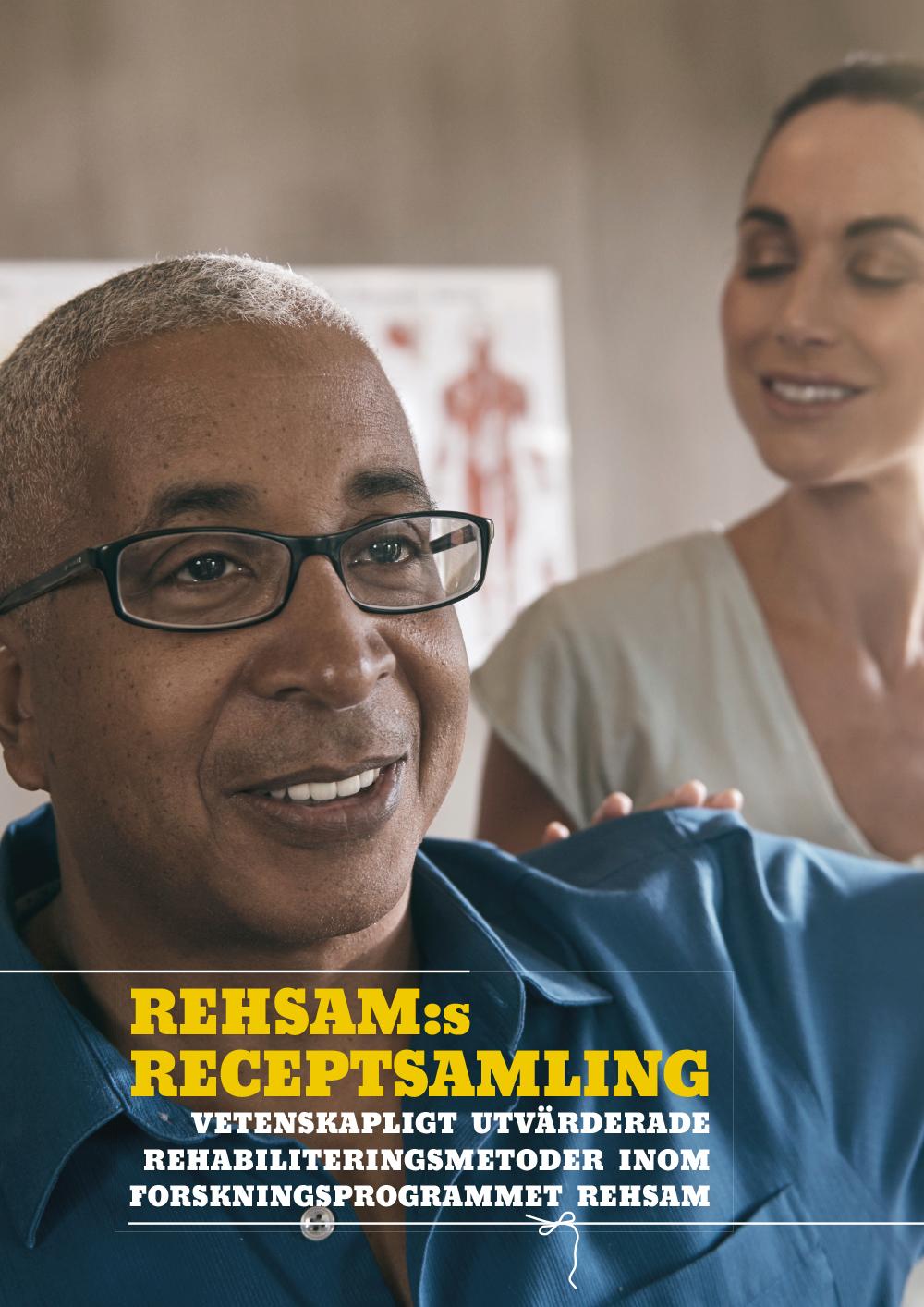 Rehabiliteringsmetoder inom Rehsam