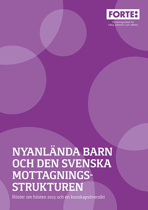 Nyanlända barn och den svenska mottagningsstrukturen
