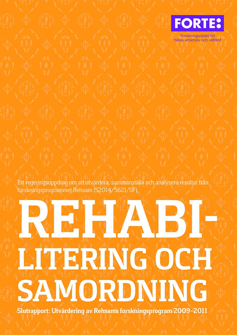 Rehabilitering och samordning – slutrapport