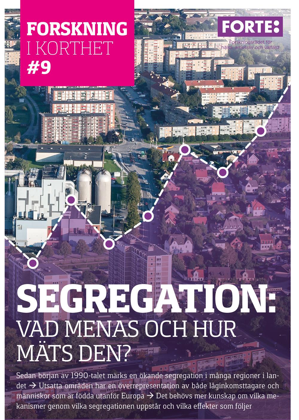 Forskning i korthet: Segregation – vad menas och hur mäts den?