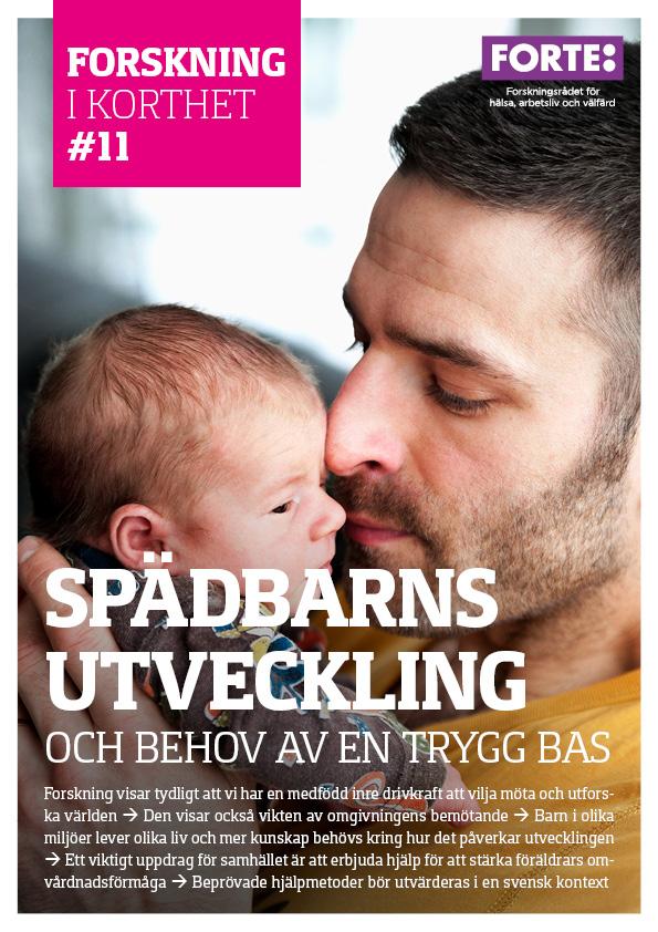 Forskning i korthet: Spädbarns utveckling och behov av en trygg bas