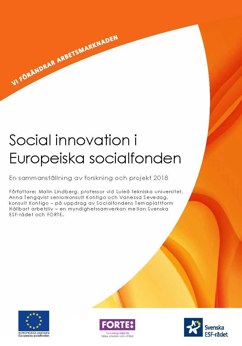 Social innovation i Europeiska socialfonden – En sammanställning av forskning och projekt 2018