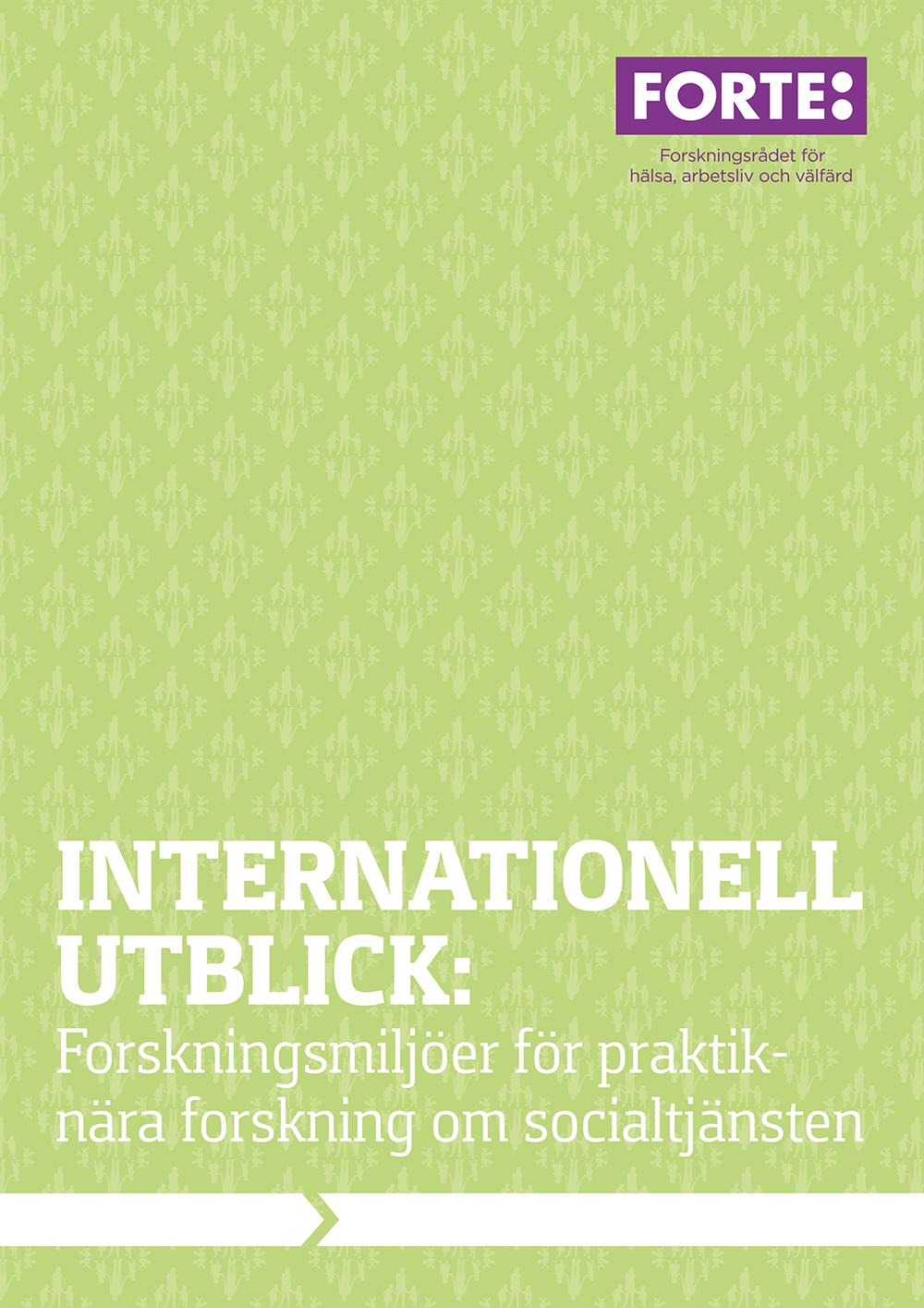 Internationell utblick: Forskningsmiljöer för praktiknära forskning om socialtjänsten